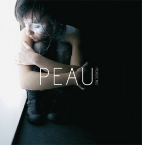Peau - Premiere Mue